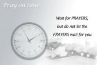 Virtue of praying on time